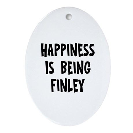 Happiness is being Finley Oval Ornament