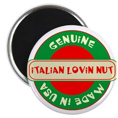 """Italian Lovin Nut 2.25"""" Magnet (100 pack)"""
