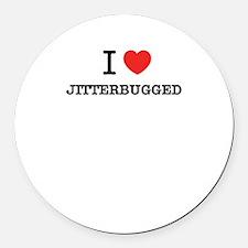 I Love JITTERBUGGED Round Car Magnet