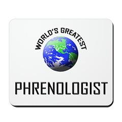 World's Greatest PHRENOLOGIST Mousepad