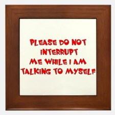 Talking To Myself Framed Tile