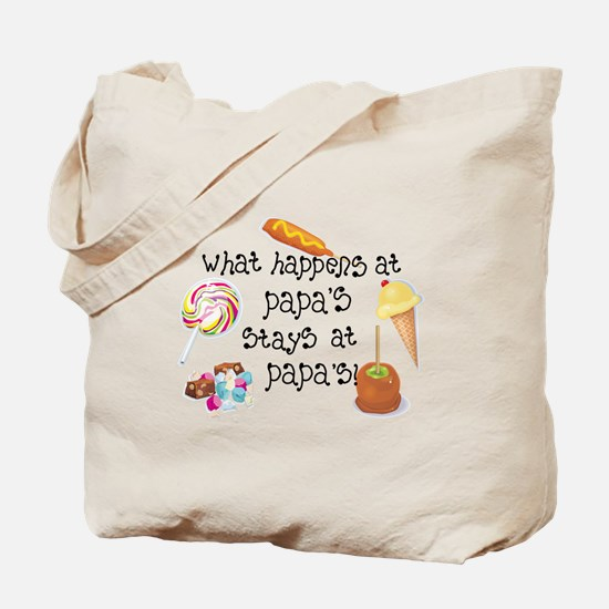 What Happens at Papa's... Tote Bag