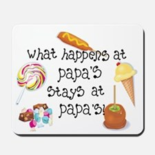 What Happens at Papa's... Mousepad