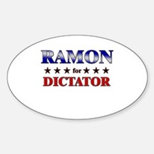 RAMON for dictator Oval Decal