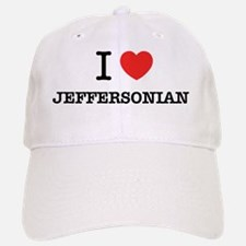 I Love JEFFERSONIAN Baseball Baseball Cap