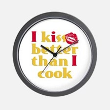 Kiss Better Than Cook Wall Clock