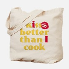 Kiss Better Than Cook Tote Bag