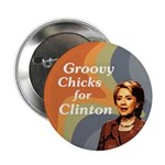 Ten Groovy Chicks for Clinton buttons