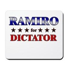 RAMIRO for dictator Mousepad