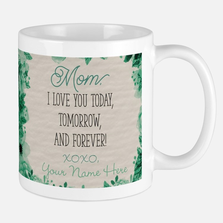 Today Tomorrow And Forever Personalized Mug