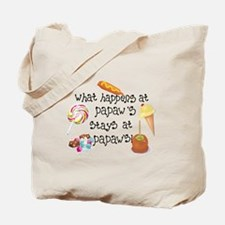 What Happens at Papaw's... Tote Bag