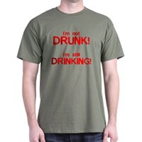 I'm Not Drunk! Dark T-Shirt