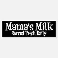 Mama's Milk Bumper Bumper Bumper Sticker