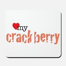 Love my Crackberry Mousepad
