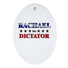 RACHAEL for dictator Oval Ornament