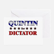 QUINTIN for dictator Greeting Card
