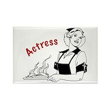 Actress/Waitress Rectangle Magnet