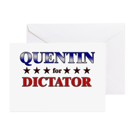 QUENTIN for dictator Greeting Cards (Pk of 10)