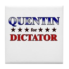 QUENTIN for dictator Tile Coaster