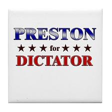 PRESTON for dictator Tile Coaster