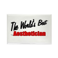 """The World's Best Aesthetician"" Rectangle Magnet"