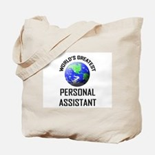 World's Greatest PERSONAL ASSISTANT Tote Bag