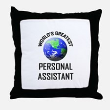 World's Greatest PERSONAL ASSISTANT Throw Pillow