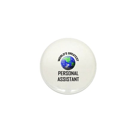 World's Greatest PERSONAL ASSISTANT Mini Button