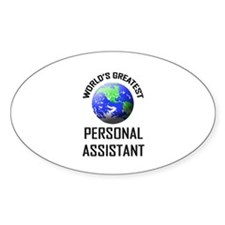 World's Greatest PERSONAL ASSISTANT Oval Decal