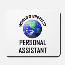 World's Greatest PERSONAL ASSISTANT Mousepad