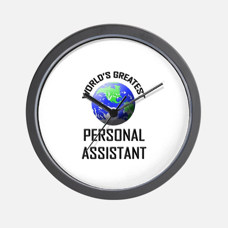 World's Greatest PERSONAL ASSISTANT Wall Clock
