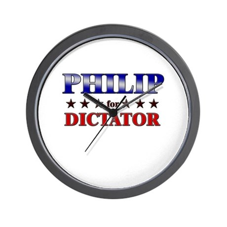 PHILIP for dictator Wall Clock