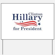 Hillary 2016 Yard Sign