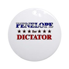 PENELOPE for dictator Ornament (Round)