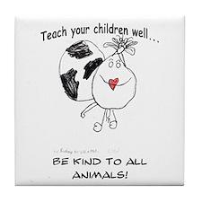 Teach your children well... Tile Coaster