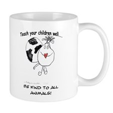 Teach your children well... 2-sided Mug
