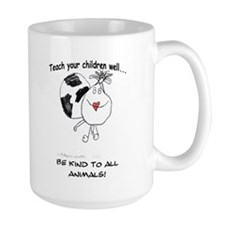 Teach your children well... Coffee Mug(2-sided)