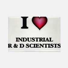 I love Industrial R & D Scientists Magnets