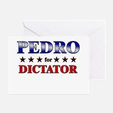 PEDRO for dictator Greeting Card