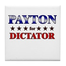 PAYTON for dictator Tile Coaster