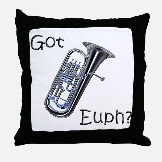 Got Euph? Throw Pillow