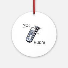 Got Euph? Ornament (Round)