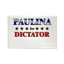 PAULINA for dictator Rectangle Magnet