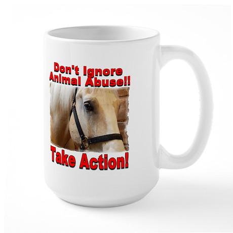 Don't ignore animal abuse... Large Mug (2-sided)