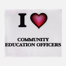 I love Community Education Officers Throw Blanket