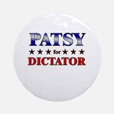 PATSY for dictator Ornament (Round)