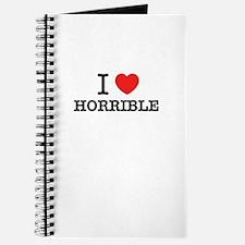 I Love HORRIBLE Journal