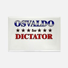 OSVALDO for dictator Rectangle Magnet