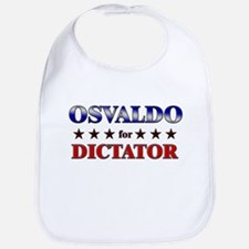OSVALDO for dictator Bib