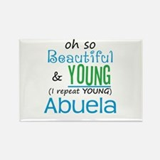 Beautiful and Young Abuela Rectangle Magnet